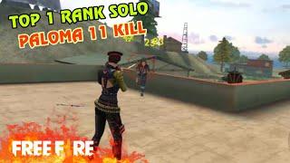 [Garena Free Fire] PALOMA 11 KILL TOP 1 RANK SOLO | Sỹ Kẹo