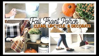 FALL FRONT PORCH DECOR 2019 | PORCH CLEAN, UPCYCLE, AND DECORATE WITH ME