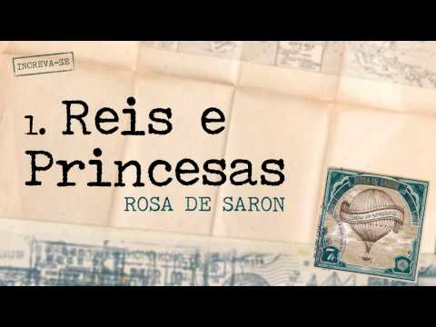 Baixar Rosa de Saron - Reis e Princesas (Álbum Cartas ao Remetente)
