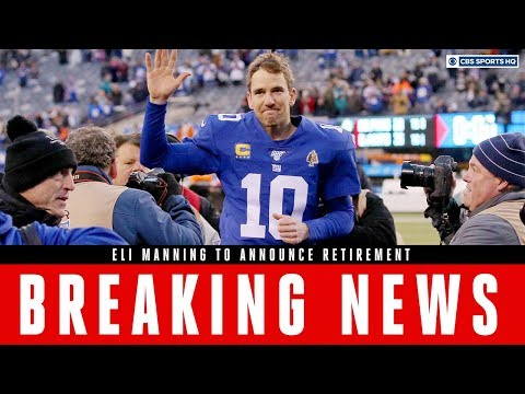 BREAKING: Eli Manning announces his retirement from the NFL | CBS Sports HQ