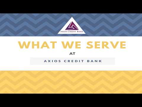 What We Offering At - Axios Credit Bank
