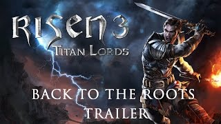 Risen 3 - Back to The Roots Feature [EU]