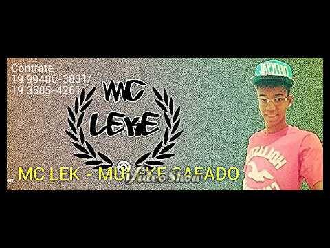 Baixar MC LEK - MULEKE SAFADO_( DJ NENE SBO ) 2014