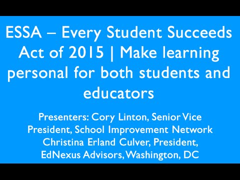 ESSA Every Student Succeeds Act of 2015 Making Learning Personal for both students and educators