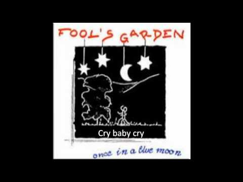 Fools garden - Cry Baby cry
