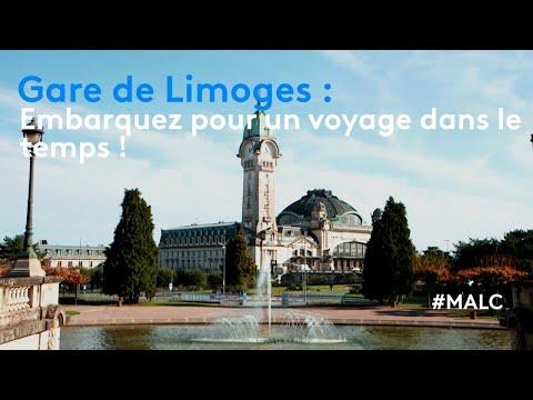 Gare de Limoges : embarquez pour un voyage dans le temps !