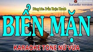 Biển Mặn Karaoke Tone Nữ Mi Thứ (Em) – ST: Trần Thiện Thanh   Beat Chuẩn   Love Karaoke
