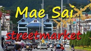 Thailand - Mae Sai -  street market