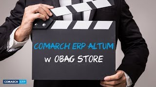 System Comarch ERP Altum w Obag Store