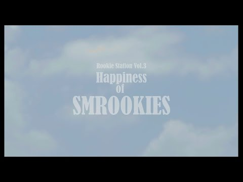 SMROOKIES_ [RookieStation Ep.3] Happiness of SMROOKIES
