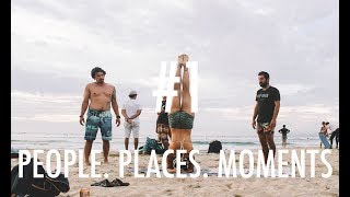 People/Places/Moments #1