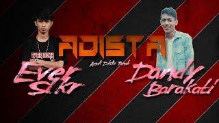 Ever Slkr Ft. Dandy Barakati - Adista ( Anak Disko Tanah ) Lyric Video