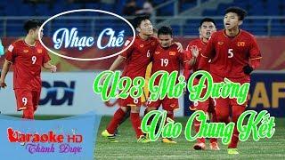 [ Karaoke Nhạc Chế ] U23 Việt Nam Mở Đường ( Cô Gái Mở Đường Chế ) - Duy Hưng  By Thành Được