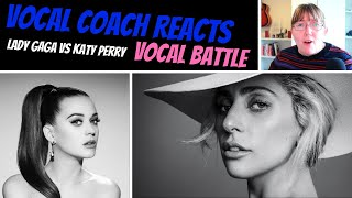 Vocal Coach Reacts to Lady Gaga Vs Katy Perry - Vocal Battle