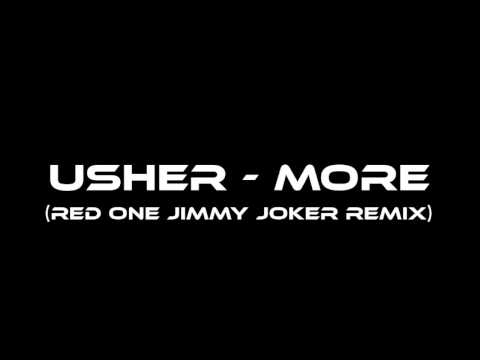 Baixar Usher - More (Red One Jimmy Joker Remix) HQ