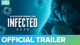 Infected 2030 Eros Now Web Series Video HD