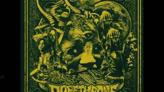 Dopethrone - Scum Fuck Blues (HQ)