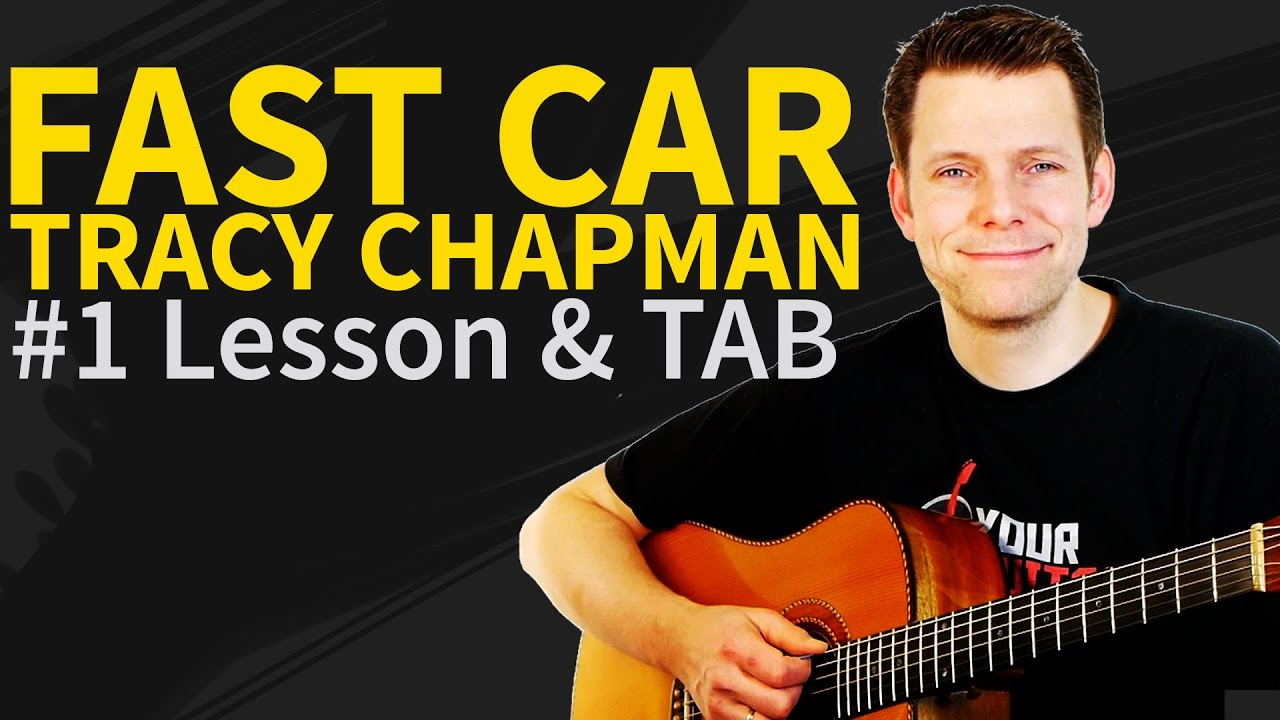 Fast Car Youtube: Guitar Lesson: How To Play Fast Car
