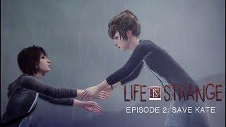 Save Kate - Life Is Strange (Eisode 2:OUT OF TIME) Gameplay Walktrough