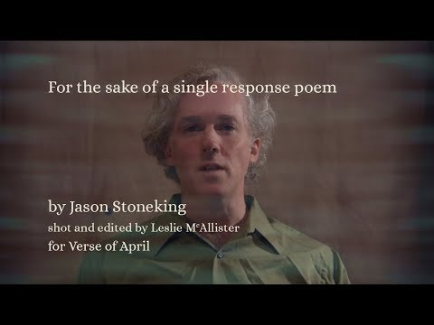 "Jason Stoneking | Recites His Poem ""For the sake of a single response poem"" after & in Homage to Rilke"