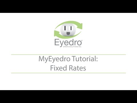 MyEyedro Tutorial: Rate Configuration - Fixed Rates