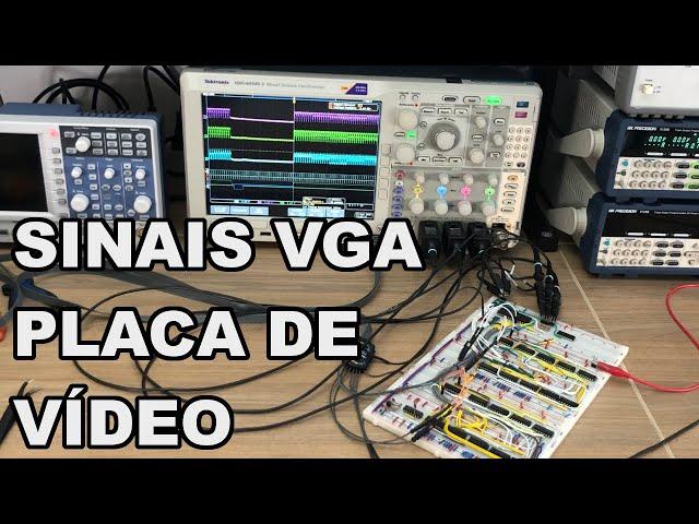 SINAIS VGA DA PLACA DE VÍDEO   Conheça Eletrônica! #225