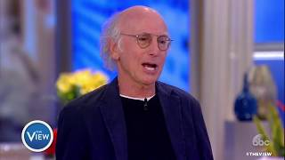 Larry David On Playing Bernie Sanders, Working With Joy, 'Curb Your Enthusiasm' | The View