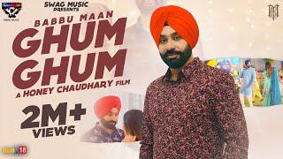 Video Ghum Ghum - Babbu Maan