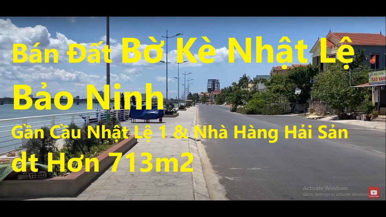 Bán hơn 713m2 đất bờ kè Nhật Lệ, Bảo Ninh, gần dãy nhà hàng hải sản, quỹ đất đắc địa ĐT kinh doanh video