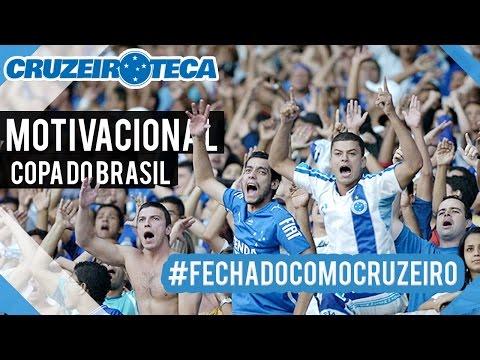 Baixar Cruzeiro x Atl-mg: Motivacional - Final da Copa do Brasil