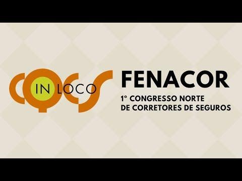Imagem post: 1º Congresso Norte de Corretores de Seguros – Fenacor