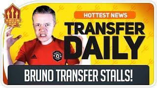 Bruno Fernandes Transfer Stalls! Man Utd Transfer News