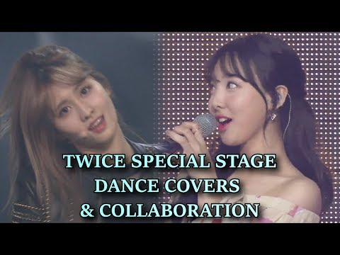 TWICE SPECIAL STAGE DANCE COVERS & COLLABORATION TO OTHER ARTIST SINCE DEBUT
