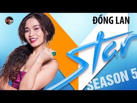 VSTAR Season 5 - Thí Sinh Đồng Lan (Vòng Bootcamp) SPECIAL PREVIEW