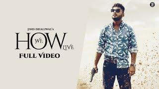 How We Live – Jind Dhaliwal