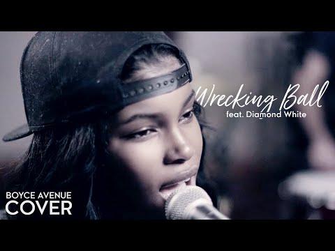 Baixar Wrecking Ball - Miley Cyrus (Boyce Avenue feat. Diamond White cover) on iTunes & Spotify