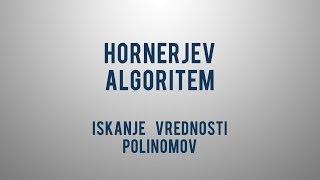 Hornerjev algoritem – iskanje vrednosti polinomov