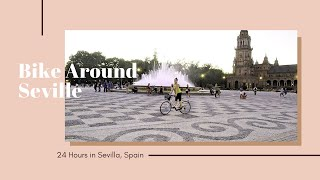 How to Spend 24 Hours in Seville, Spain