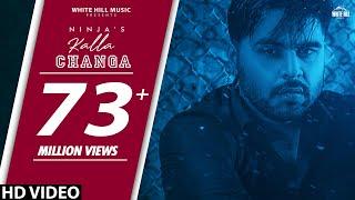 Kalla Changa – Ninja Video HD