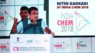 Exclusive : Shri Nitin Gadkari Inaugurates Day 1 Of IndiaChem 2018