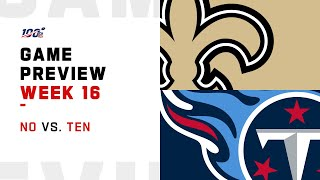 New Orleans Saints vs Tennessee Titans Week 16 NFL Game Preview