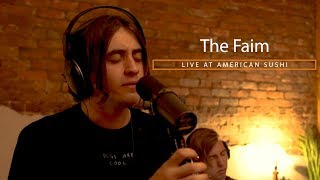 The Faim Live at American Sushi (Full Session)