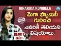 Beauty and Beast: Niharika Konidela Exclusive Interview