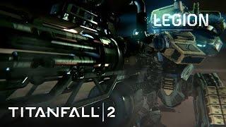 Titanfall 2 - Bemutatkozik Legion
