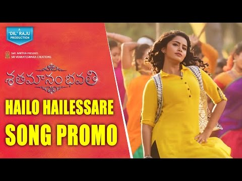 Shatamanam-Bhavati-Movie-Hailo-Hailessare-Song-Promo