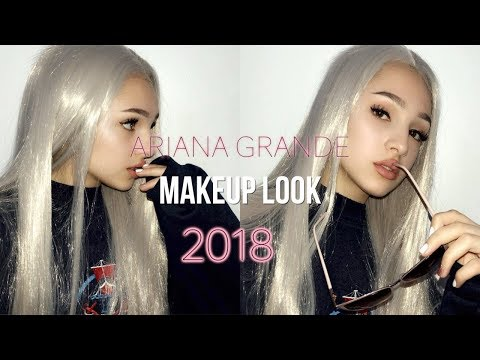 ARIANA GRANDE MAKEUP LOOK 2018