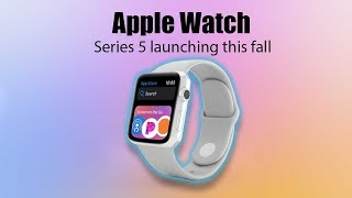 HUGE Apple Watch Series 5 Leaks Dates and Material Specs