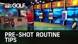 Pre-Shot Routine Tips | Golf Channel
