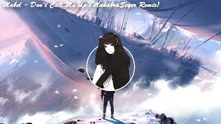 mabel-dont-call-me-up-mahabraseyer-remixromy-wave-cover.jpg