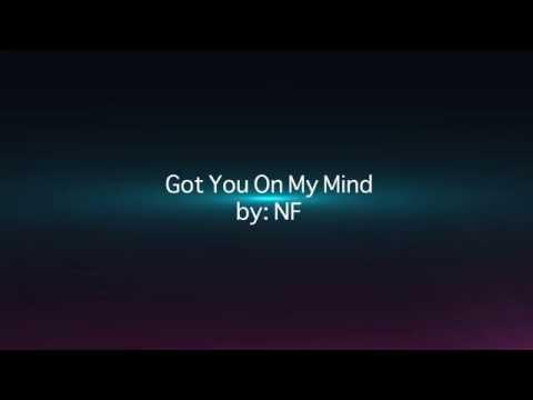 NF - Got You On My Mind (Lyric Video HD)
